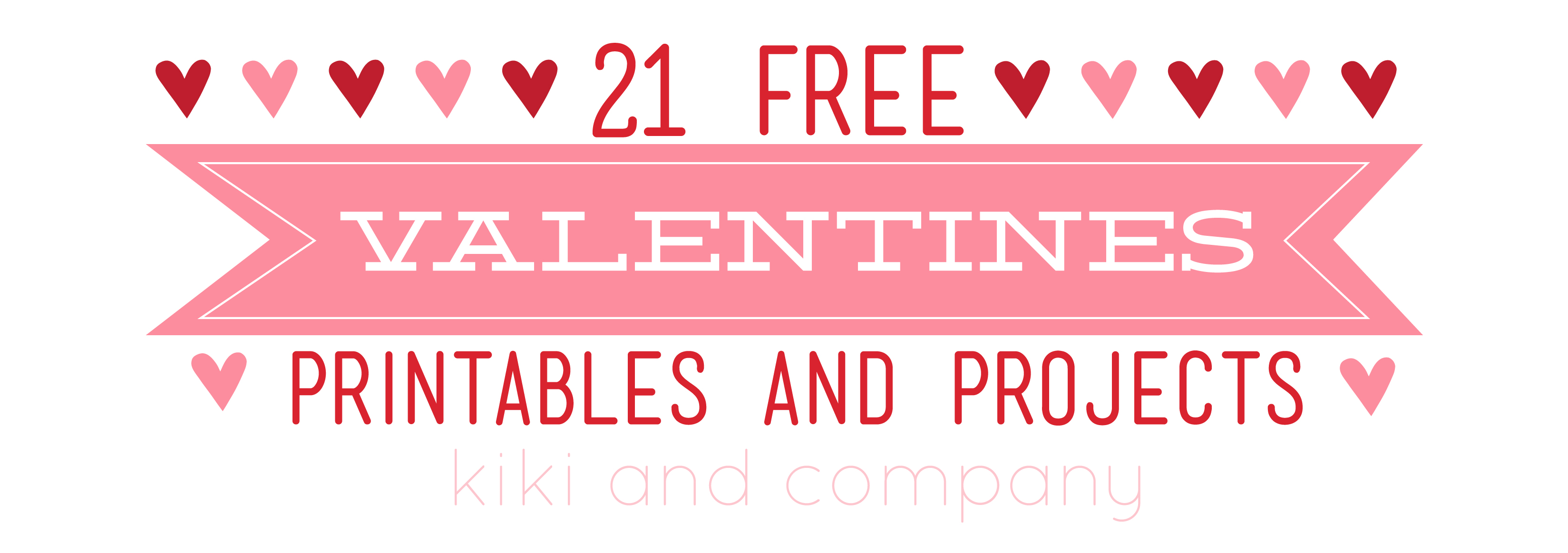 21 free valentines printables and projects kiki company