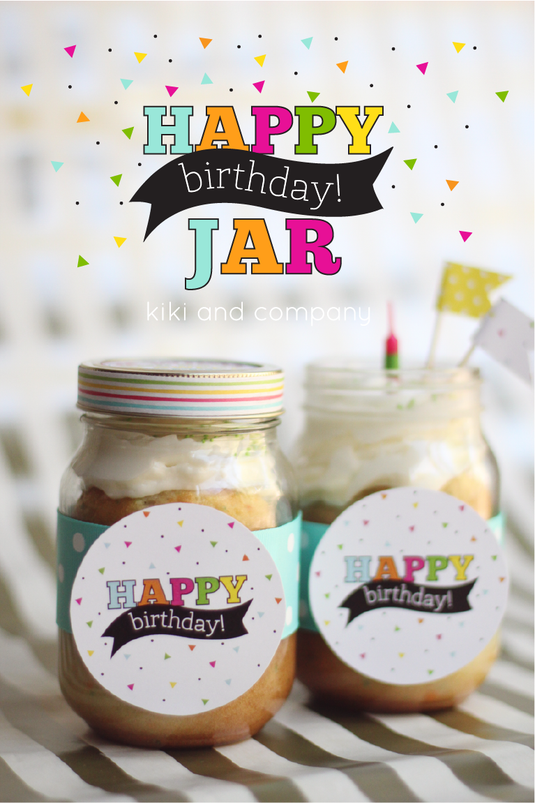 happy birthday jar free printable kiki company