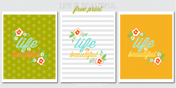 Free Life is Beautiful Print at Kiki and Company. LOVE!