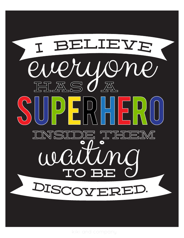 Today I will be my own Superhero... {free printables} - Kiki & Company