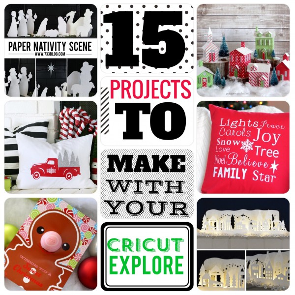 15 Projects you have to try with the Cricut Explore + exclusive