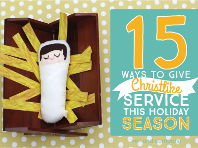 15 ways to give Christlike service this holiday season