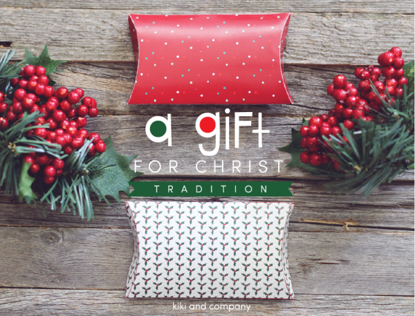 A Gift for Christ   Christmas Tradition   Family Tradition   Printable